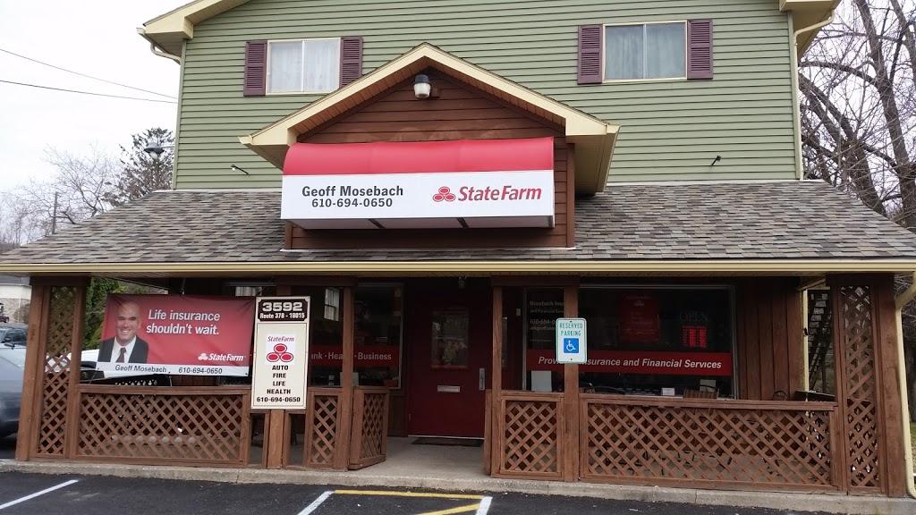 Geoff Mosebach - State Farm Insurance Agent | insurance agency | 3592 PA-378, Bethlehem, PA 18015, USA | 6106940650 OR +1 610-694-0650