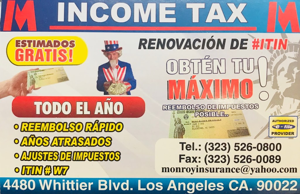 Monroy Insurance Agency, Income Tax Service & Notary Public | insurance agency | 4480 Whittier Blvd, East Los Angeles, CA 90022, USA | 3235260800 OR +1 323-526-0800