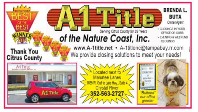 A 1 Title of the Nature Coast   insurance agency   7910, 7655 W Gulf to Lake Hwy, Crystal River, FL 34429, USA   3525632727 OR +1 352-563-2727