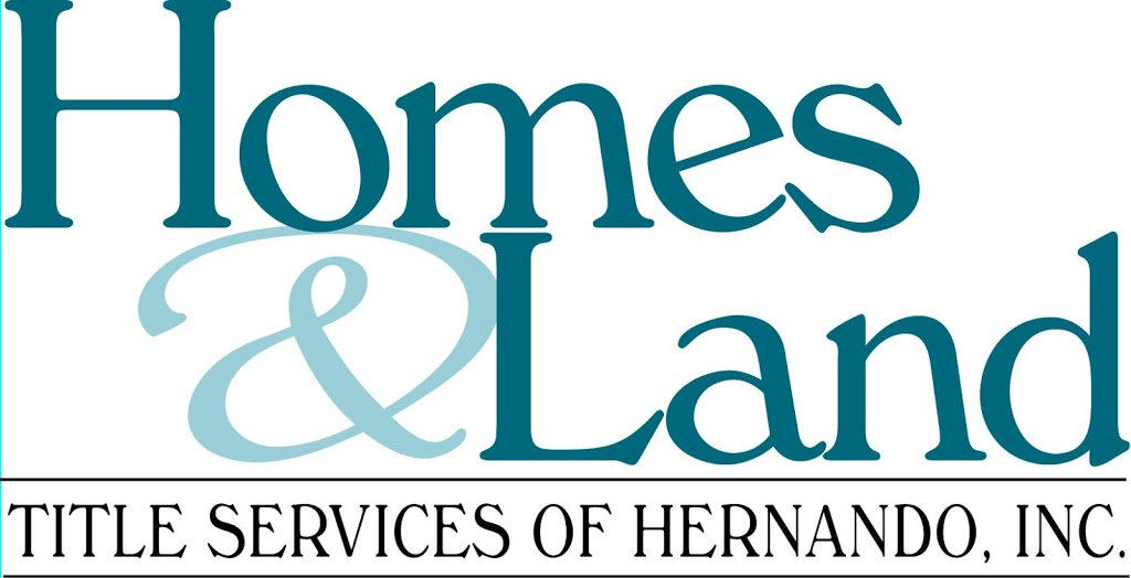 Homes & Land Title Services of Hernando, Inc. | insurance agency | 4131 Mariner Blvd, Spring Hill, FL 34609, USA | 3526660759 OR +1 352-666-0759